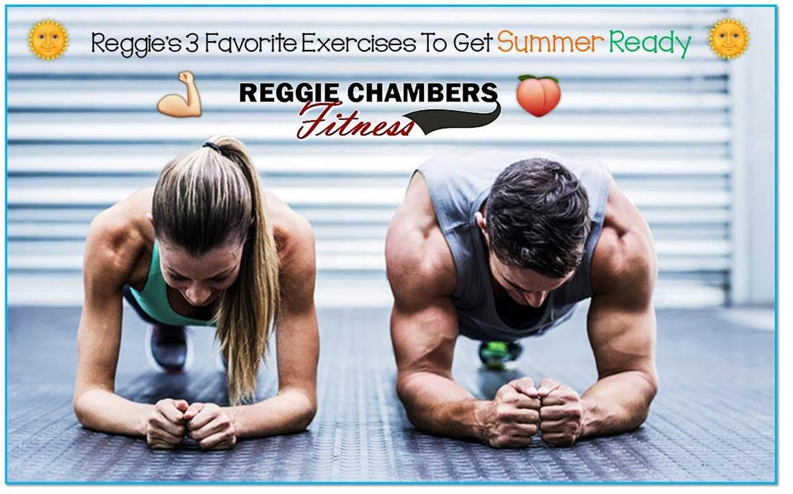 EXCLUSIVE: Personal Fitness Trainer Reggie Chambers' 3 Favorite Fitness Moves