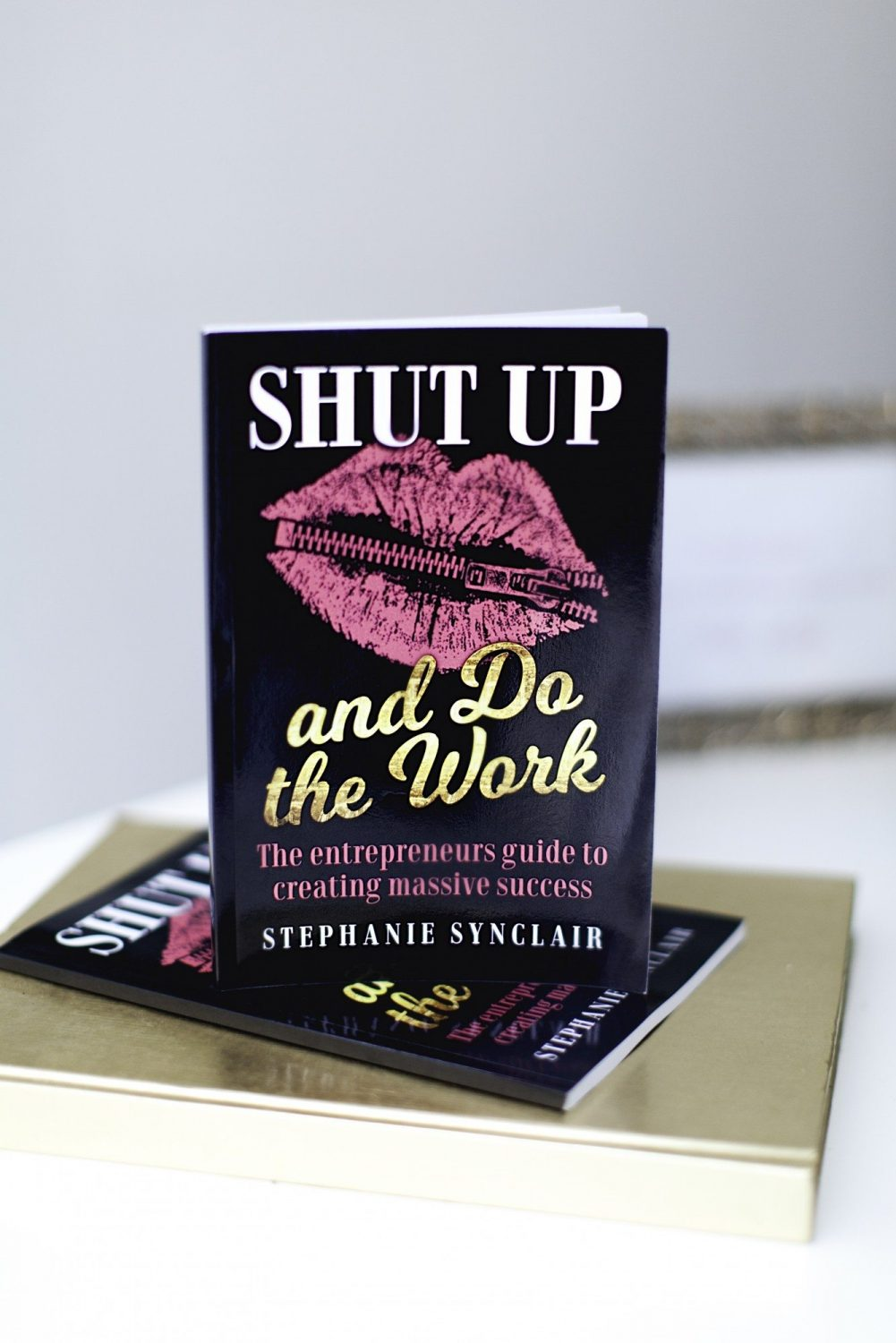 """Author Stephanie Synclair on her new book """"Shut Up And Do The Work,"""" productivity and more"""