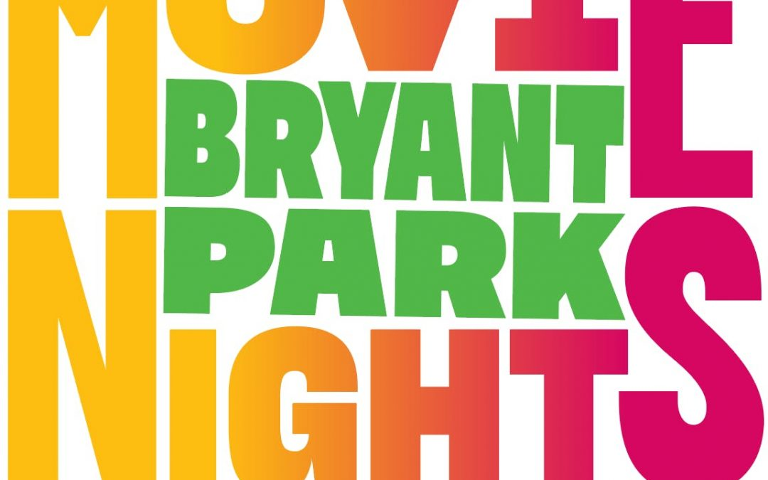Summer of Fun: Bryant Park Movie Nights
