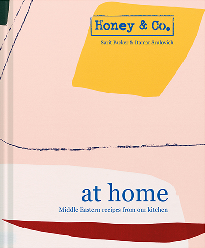 at home: Middle Eastern Recipes From Our Kitchen by Sarit Packer and Itamar Srulovich, Pavilion New York, 2019. Photography is by Patricia Niven.